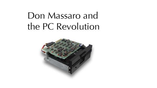 Don Massaro and the PC Revolution
