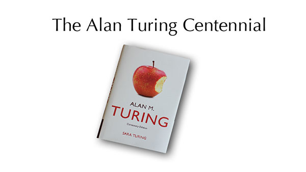 The Alan Turing Centennial
