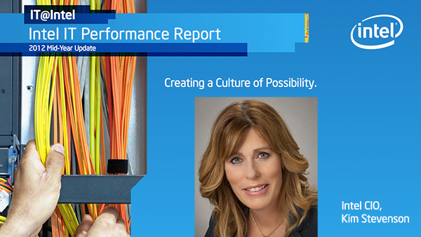 Intel IT Annual Report: 2012 Mid-Year Update