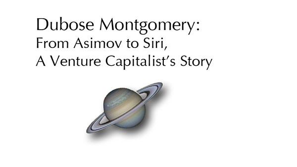 Dubose Montgomery, from Asimov to Siri