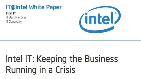 Intel IT: Keeping the Business Running in a Crisis